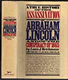 A True History of the Assassination of Abraham Lincoln and of the Conspiracy of 1865
