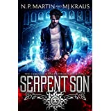 Serpent Son: An Urban Fantasy Action Adventure: (The Corvin Chance Chronicles: Book 1)