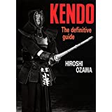 Kendo: The Definitive Guide