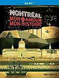 Montreal // Mon Amour Mon Histoire [Blu-ray]