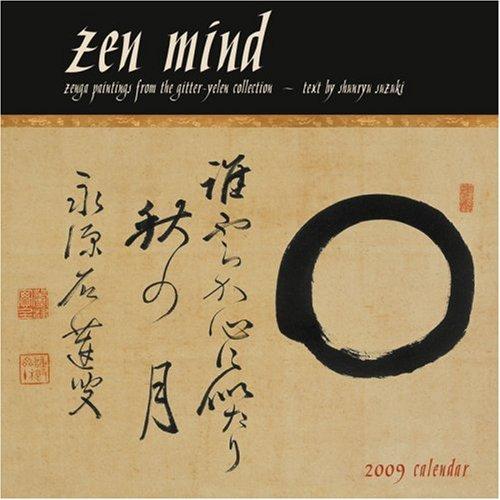zen mind 2009 wall calendar