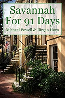Savannah For 91 Days - 2016 Edition by [Powell, Michael]