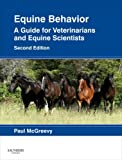Equine Behavior: A Guide for Veterinarians and Equine Scientists, 2e