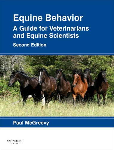 Equine Behavior A Guide for Veterinarians and Equine Scientists