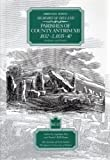 Ordnance Survey Memoirs of Ireland: Vol. 32: Parishes of County Antrim XII: 1832-3, 1835-40
