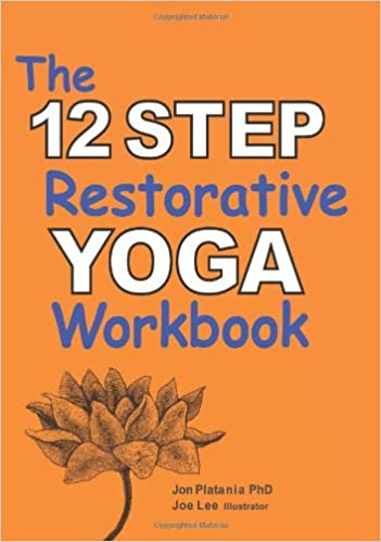 The 12 Step Restorative Yoga Workbook: Amazon.es: Jon ...