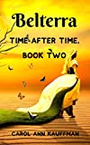 BELTERRA (Time After Time Book 2)