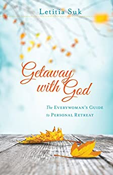 Getaway with God by [Suk, Letitia]