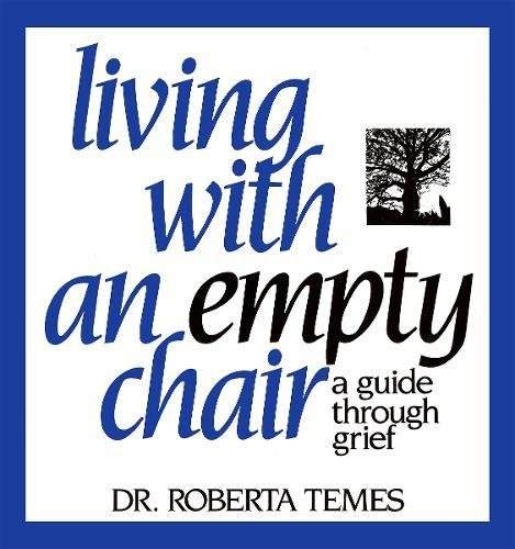 Living with an Empty Chair: A Guide Through Grief by Brand: New Horizon Press