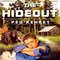 The Hideout Audiobook by Peg Kehret Narrated by Matthew Josdal