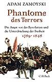 Phantome des Terrors: Die Angst vor der Revolution und die Unterdrückung der Freiheit