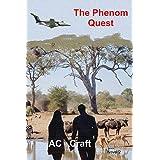 The Phenom Quest: Novel 2