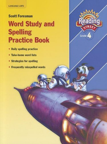 Reading Street: Word Study and Spelling Practice Book, Grade 4 (Reading Street, Grade 4)