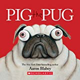 Pig the Pug: A Board Book