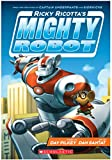 mighty robot uranium unicorns - Ricky Ricotta's Mighty Robot (7 Volume set)