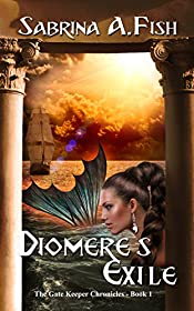 Diomere's Exile (The Gate Keeper Chronicles)