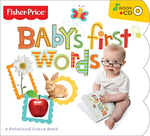 Fisher-Price Baby's First Words Board Book With Bonus Music (Babys First Music)