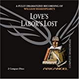 img - for Love's Labor's Lost (Arkangel Complete Shakespeare) book / textbook / text book