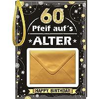 Pfeiff aufs Alter Männer 60 mit Umschlag: Happy Birthday
