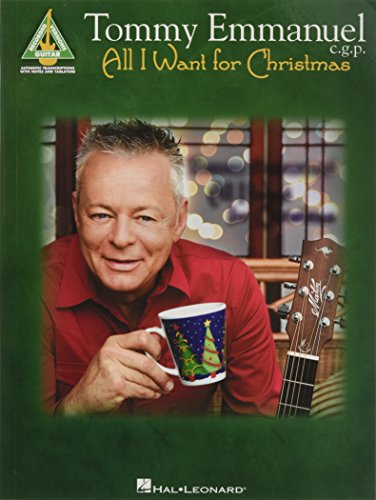 Tommy Emmanuel - All I Want for Christmas (Guitar Recorded Versions)