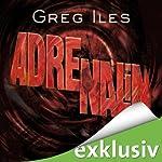 Adrenalin (Penn Cage 3) | Greg Iles