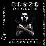 Blaze of Glory | Weston Ochse