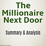 The Millionaire Next Door Summary & Analysis | Graham Archibald
