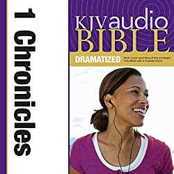 KJV Audio Bible: 1 Chronicles (Dramatized)