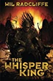 The Whisper King (Volume 1)