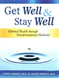 Get Well and Stay Well, Sandi Amoils and Steve Amoils, 0985271914