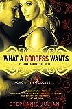 What a Goddess Wants (Forgotten Goddesses)