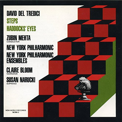 David Del Tredici: Steps/Haddocks' Eyes