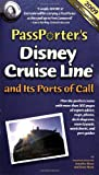 PassPorter Disney Cruise Line and Its Ports of Call 2009, , 1587710684