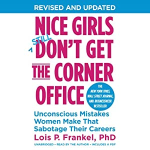 Nice Girls Don't Get the Corner Office Audiobook