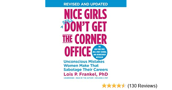 Amazon com: Nice Girls Don't Get the Corner Office