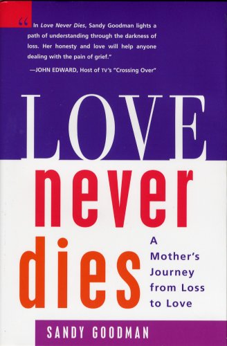 Love Never Dies: A Mother