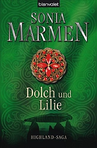 Dolch Und Lilie  Highland Saga