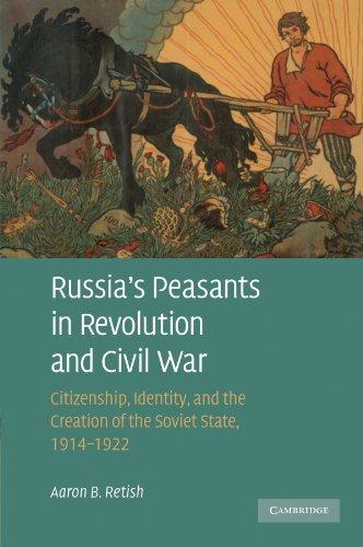 Russia's Peasants In Revolut.+Civil War