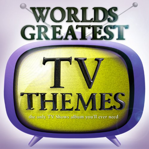 40 - Worlds Greatest TV Themes ...the only tv shows album you