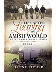 Life After Leaving My Amish World
