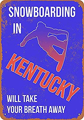 DYTrade Vintage Look 12 x 16 Metal Sign - Kentucky Snowboarding Will Take Your Breath Away