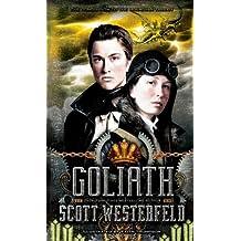 Goliath (Leviathan) (The Leviathan Trilogy)
