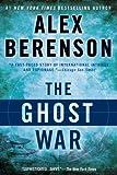 The Ghost War, Alex Berenson, 0425244849