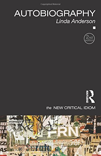 Autobiography (The New Critical Idiom)