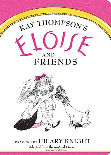 Eloise and Friends - APPROVED