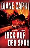 Jack Auf Der Spur (Jagd Auf Jack Reacher 3) (German Edition)