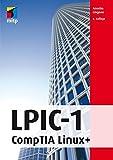 LPIC-1: CompTIA Linux+ (mitp Professional)