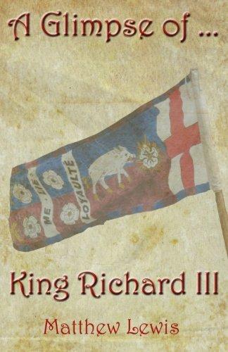 Read Online A Glimpse Of King Richard III ebook