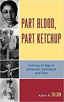 Book Part Blood, Part Ketchup: Coming of Age in American Literature and Film