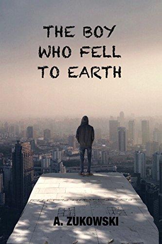 The Boy Who Fell to Earth by A. Zukowski | amazon.com